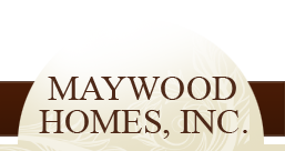 Maywood Homes, Inc.